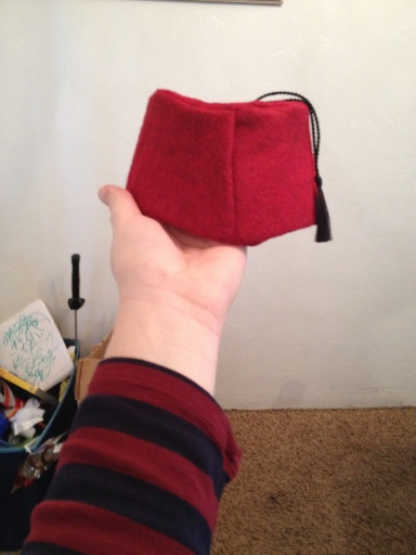 I'm going to abandon my career and become a full-time fez maker.