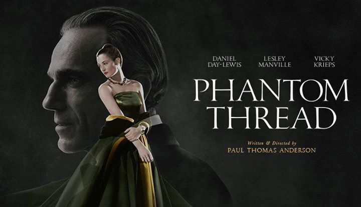 """Masterfully Dull: A """"Phantom Thread"""" Review – TheCollective"""