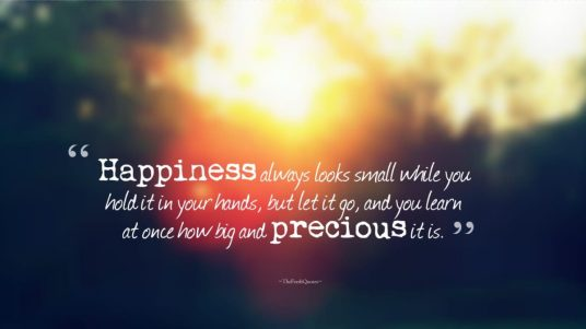 Happiness-always-looks-small-while-you-hold-it-in-your-hands-but-let-it-go-and-you-learn-at-once-how-big-and-precious-it-is.-C2BB-maxim-gorky-1200x675